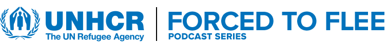Forced to flee podcast