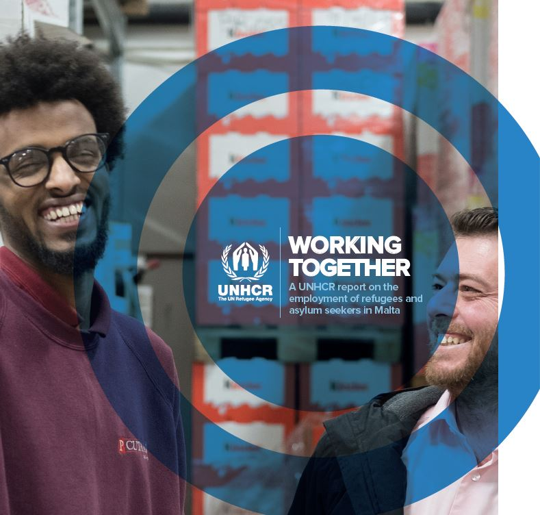 Working Together – A UNHCR Report on the employment of refugees and asylum seekers in Malta