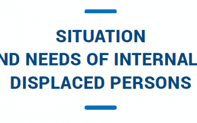 Situation and Needs of Internally Displaced Persons